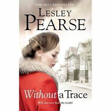 Without a Trace by Lesley Pearse (Hardback, 2015)