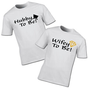 Hubby To Be and Wifey To Be T-shirts wedding engagement hen do stag do couples
