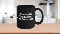 The Myth The Legend The Communist Black Coffee Mug Funny Gift Dad Mom Red Social
