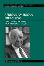 African American Preaching: The Contribution of Dr. Gardner C. Taylor (Martin