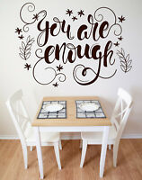 Vinyl Decal Wall Sticker Words You Are Enough Motivation Poster (n943)