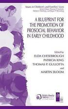 A Blueprint for the Promotion of Pro-Social Behavior in Early Childhood (Issues