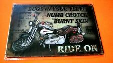 Bugs in Your Teeth Numb Crotch Motorcycle Tin SIGN Home Wall decor Metal Plaque