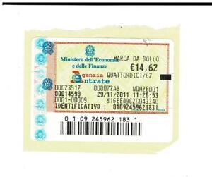 n.1 marca da bollo €. 14 62 MARCHE data 29/11/2011 valida ORIGINALE collezioni
