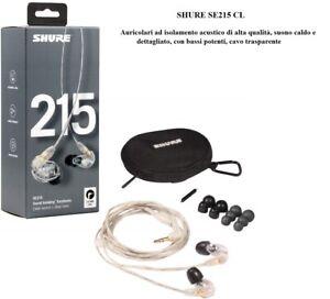 Shure SE215 CL Auricolari Isolamento Acustico Trasparenti MicroDriver Dinamico