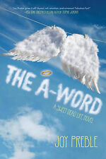 A-Word, The: A Sweet Dead Life Novel, Joy Preble, Very Good Book