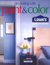 Lowes Decorating with Paint & Color (Lowe's Home Improvement)  VeryGood