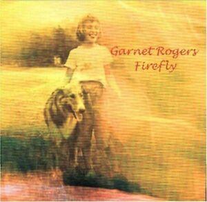 Garnet Rogers : Firefly Folk 1 Disc CD