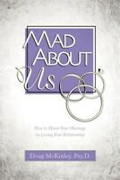 Mad About Us, Paperback by McKinley, Doug, Brand New, Free P&P in the UK