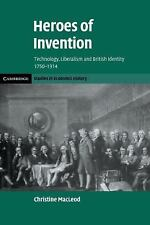 Cambridge Studies in Economic History - Second: Heroes of Invention : Technolog…