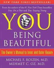You Being Beautiful Owner's Manual Inner and Outer Beauty NEW HARDCOVER Dr. Oz