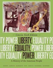 LIBERTY, EQUALITY, POWER - MURRIN, JOHN M./ JOHNSON, PAUL E./ MCPHERSON, JAMES M