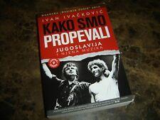 Kako smo propevali - Jugoslavija i njena muzika (Book – 2013)