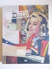 Schwitters in England.Sprengel Museum Hannover 2013.