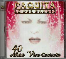 Paquita La Del Barrio  40  Años Vivo Contenta   BRAND  NEW SEALED CD