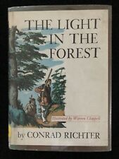 The Light in the Forest by Conrad Richter – 1966 Printing Hardcover Illustrated