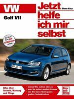 VW GOLF 7 REPARATURANLEITUNG Reparaturbuch Reparatur-Handbuch So wirds gemacht
