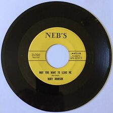 "northern soul 45 RUBY JOHNSON ""Why You Want to Leave"" NEB'S orig '68 D.C. HEAR"