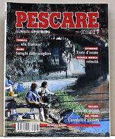 PESCARE - Trote d'estate  Tecnica..alla francese  [Luglio 1993]