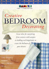 Creative Bedroom Decorating (Hamlyn Guide to Creating Your Home), Hamlyn, Paul,