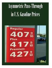 Asymmetric Pass-Through in U. S. Gasoline Prices by Federal Trade Federal...