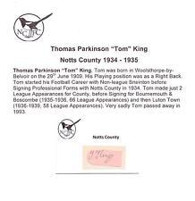 TOM KING NOTTS COUNTY 1934-1935 RARE mano originale firmato TAGLIO / CARD