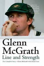 Glenn McGrath - Line and Strength: The Complete Story by Glenn McGrath New HB