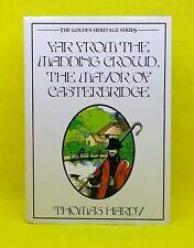Far from the Madding Crowd, Mayor of Casterbridge  Thomas Hardy  Golden Heritage