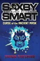 Cheshire, Simon, Saxby Smart: Private Detective - The Curse of the Ancient Mask