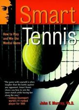 Smart Tennis: How to Play and Win the Mental Game (Paperback or Softback)