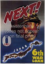 "USA American WW2 War Poster Or Canvas Print  ""Japan is Next! 6th War Loan"""