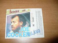 BIGLIETTO TICKET CONCERTO JOE COCKER MILANO 4 GIUGNO 1986 CHESTERFIELD WORLD