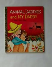 """Vintage First Edition """"A"""" Little Golden Book Animal Daddies and My Daddy 1968"""
