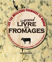 Le grand livre des fromages (LIVRE NUMERIQUE/PDF)