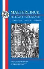 Maeterlinck: Pelleas Et Melisande, with Les Aveugles, L'Intruse, Interieur (Pape