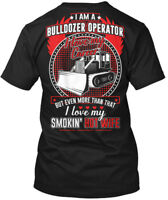 On trend Wife Loving Bulldozer Operator - I Am A Love Hanes Tagless Tee T-Shirt