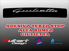 ADESIVO STICKERS PER TERZO STOP ALFA ROMEO GIULIETTA