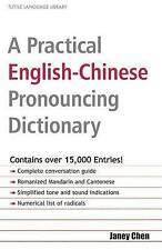 A Practical English-Chinese Pronouncing Dictionary (Tuttle Language Library) (En