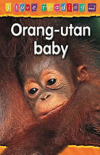 Orang-utan Baby: Purple Reading Level (I Love Reading), Hughes, Monica | Paperba