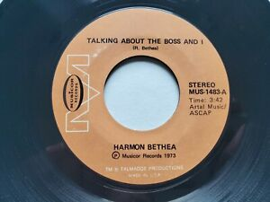"""HARMON BETHEA - Talking About The Boss And I / Roaches 1973 FUNK SOUL 7"""""""