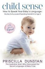Child Sense by Priscilla Dunstan, Birth to age 5, Oprah, baby listener, bonding
