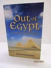 Out of Egypt: A Devotional Study of Exodus by Warren Henderson