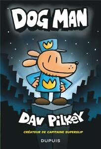 BD - DOG MAN / DAV PILKEY, DUPUIS