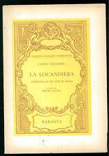 GOLDINI CARLO LA LOCANDIERA PARAVIA  1965 CLASSICI ITALIANI COMMENTATI TEATRO