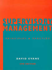Supervisory Management: Principles and Practice
