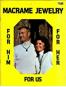 Vintage 1970s MACRAME JEWELRY FOR HIM FOR HER FOR US Book Marv Nelson A Ziemer