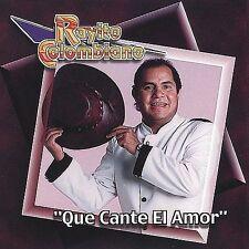 Rayito Colombiano : Que Cante El Amor CD