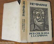 Ernest Hemingway Per chi suona la campana Edizione club del libro 1984 vendo