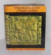 De la naissance de l'art à l'Egypte ancienne.Maurizio BONICATTI. Hachette TB1