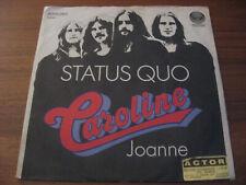 """STATUS QUO caroline / joanne  7""""inch ROCK HARDROCK slade deep purple"""